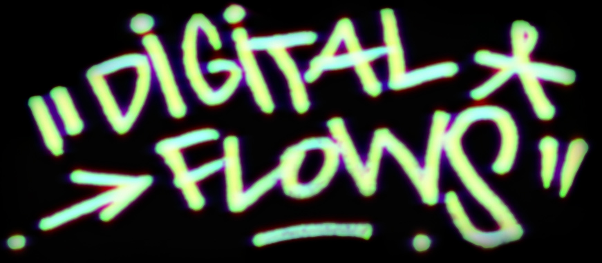 Digital Flows